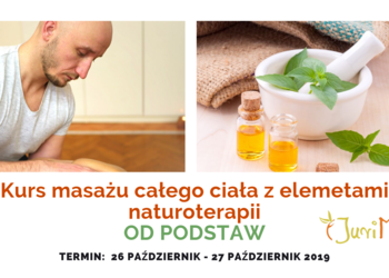 Studio Masażu i Terapii Naturalnej JuriMo - kurs masażu całego ciała dla początkujących