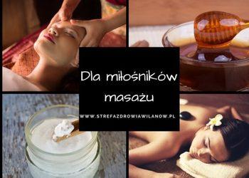 Strefa Zdrowia Masaż i Rehabilitacja - dla miłośników masażu