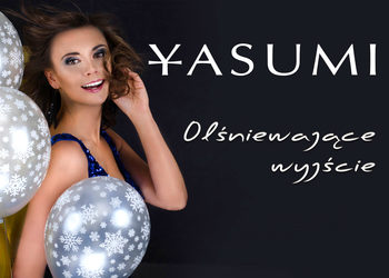 YASUMI Warszawa Gocław - Instytut Zdrowia i Urody  - olśniewające wyjście - zabieg last minute